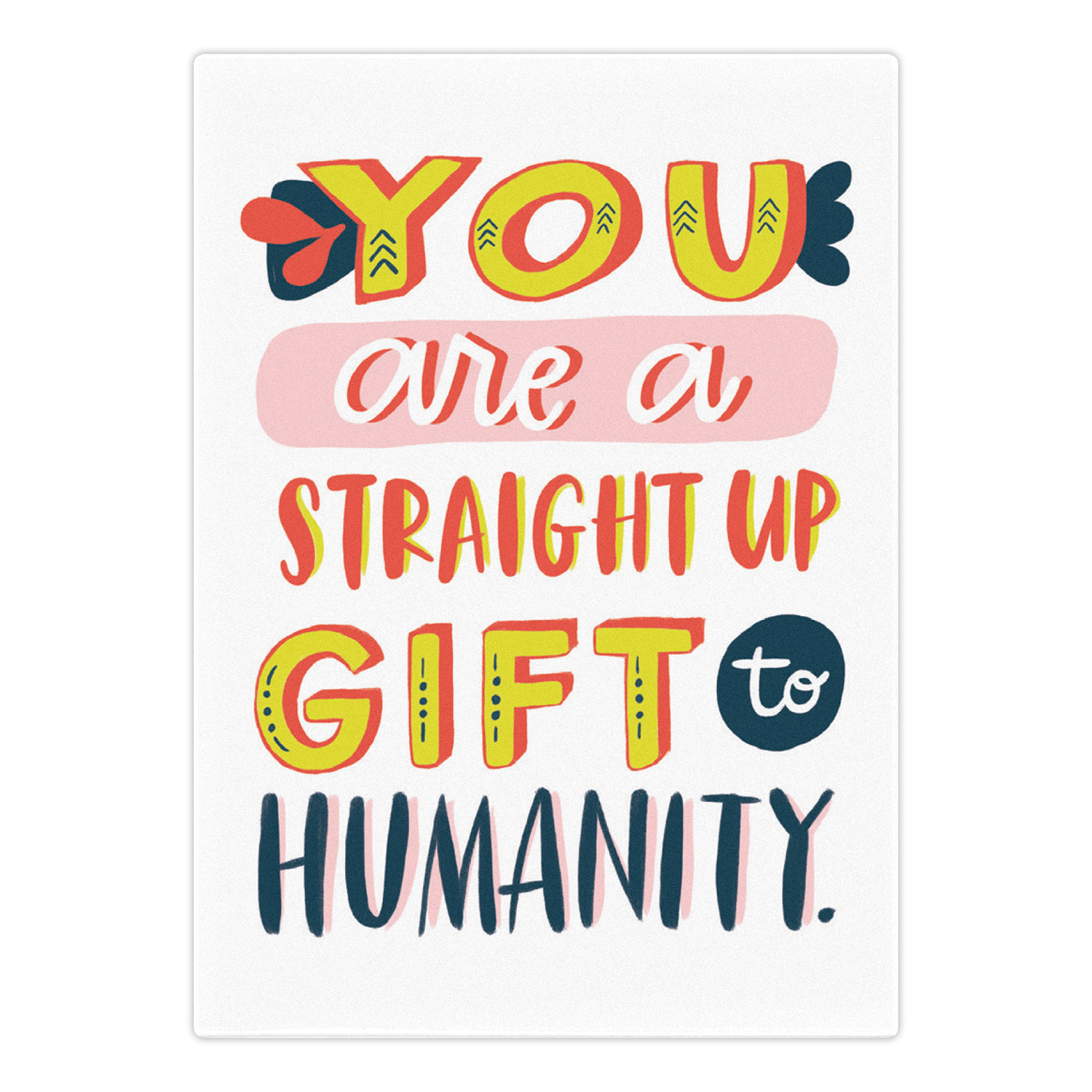 Magnet: You Are a Gift to Humanity