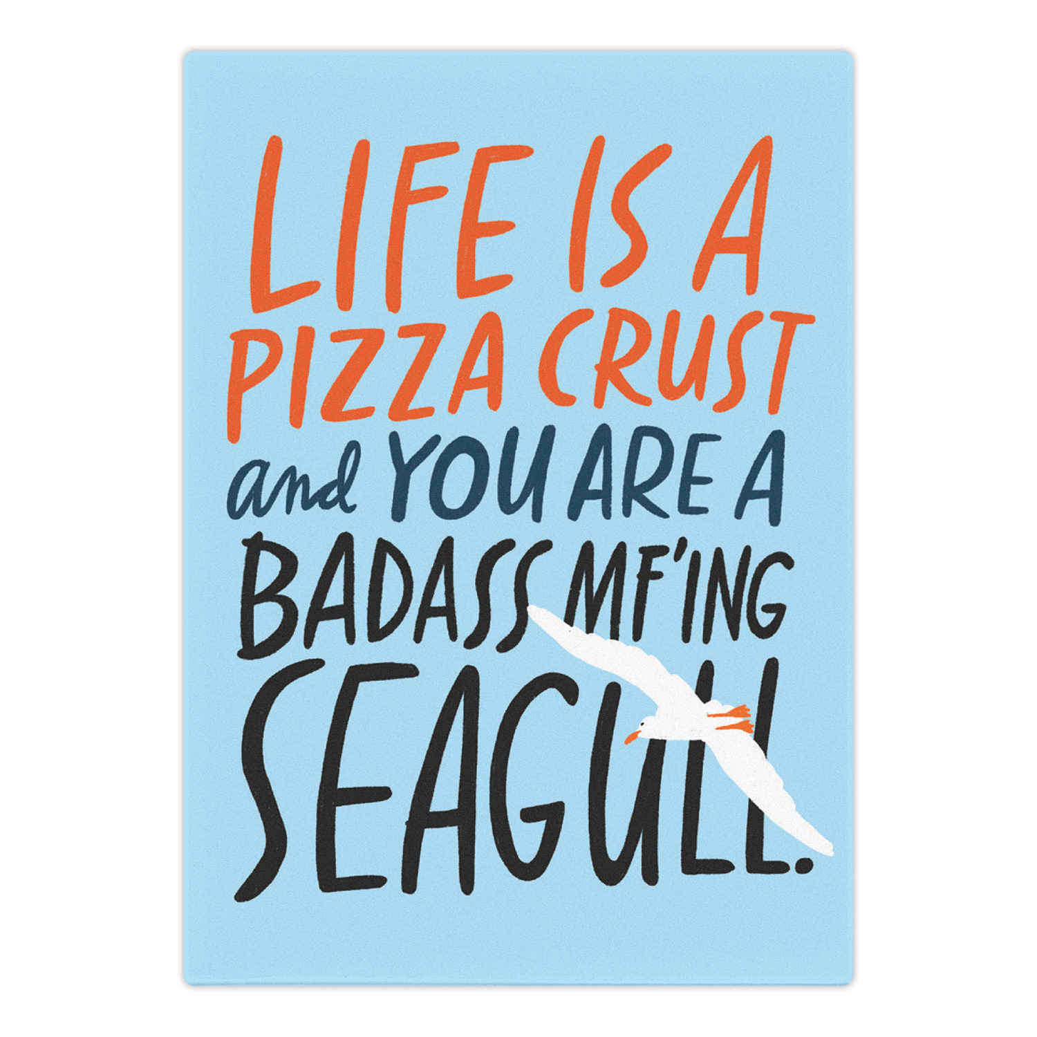 Magnet: Life Is a Pizza Crust