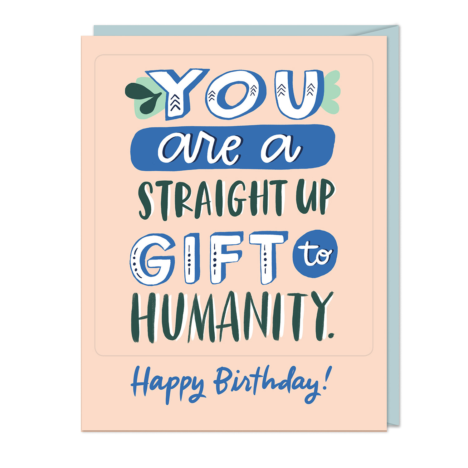 Sticker Cards: You Are a Straight Up Gift to Humanity! Happy Birthday!