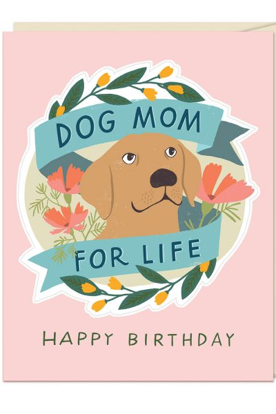 Sticker Cards: Dog Mom for Life! Happy Birthday!
