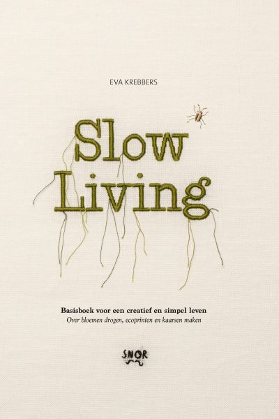 Slow Living: A Year with Creative Projects