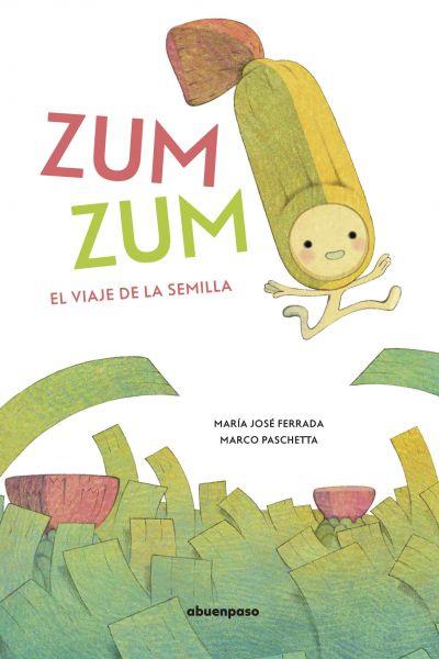 Zum Zum: el Viaje de la Semilla