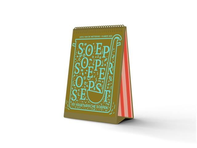 SOUP, SOUPER, SOUPEST: 100 FANTASTIC SOUPS